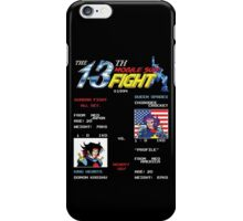 The 13th Fight! iPhone Case/Skin