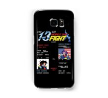 The 13th Fight! Samsung Galaxy Case/Skin