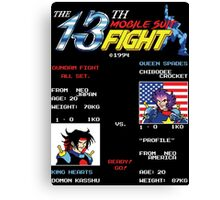 The 13th Fight! Canvas Print