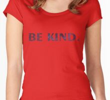 Be Kind Women's Fitted Scoop T-Shirt