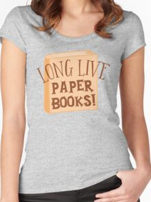 LONG LIVE paper books Women's Fitted Scoop T-Shirt