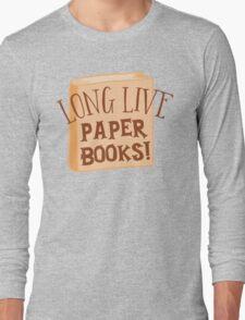 LONG LIVE paper books Long Sleeve T-Shirt