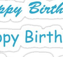Happy Birthday Text Blue Sticker