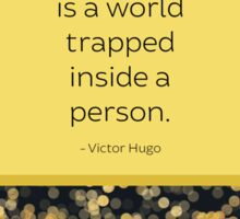 A Writer is a World Trapped Inside a Person Sticker
