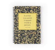A Writer is a World Trapped Inside a Person Spiral Notebook