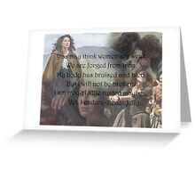 Outlander/Claire Fraser/Iron women Greeting Card