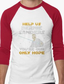 help us bernie sanders you're our only hope Men's Baseball ¾ T-Shirt