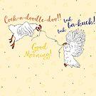 Buk-buk-BA-KUCK! by Elvedee