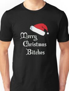 Merry Christmas Bitch Unisex T-Shirt
