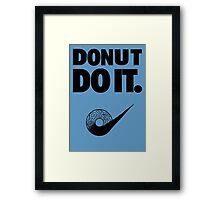 Donut Do It Framed Print