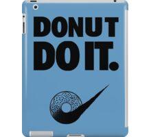 Donut Do It iPad Case/Skin