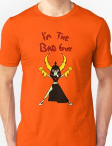 I'm the Bad Guy Unisex T-Shirt