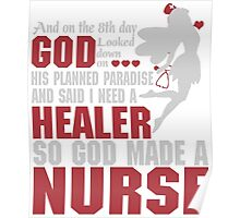 On the 8th day God looked down and made a Nurse Poster