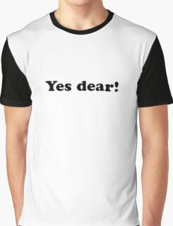 Yes dear! Graphic T-Shirt