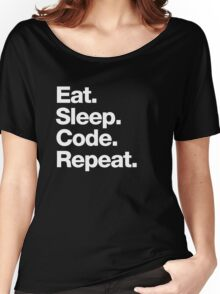 Eat. Sleep. Code. Repeat. Women's Relaxed Fit T-Shirt