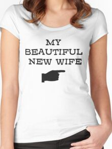 my beautiful new wife Women's Fitted Scoop T-Shirt