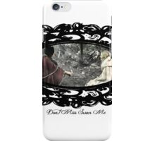 Don't Miss Swan Me iPhone Case/Skin