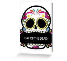 Day of the dead Greeting Card