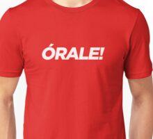órale! Unisex T-Shirt