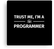 Trust me I'm a programmer Canvas Print