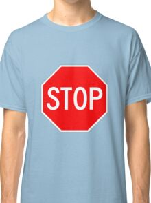 STOP original sign sticker Classic T-Shirt