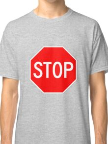 STOP original sign sticker Classic T-Shirt