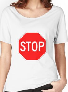 STOP original sign sticker Women's Relaxed Fit T-Shirt