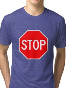 STOP original sign sticker Tri-blend T-Shirt