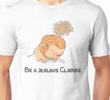 Jealous Clarke Unisex T-Shirt