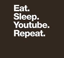 Eat. Sleep. Youtube. Repeat. Unisex T-Shirt