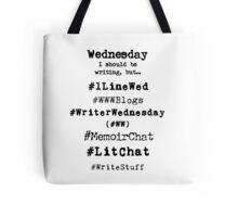 Writer Hashtag Week - Wednesday Tote Bag