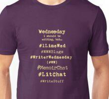 Hashtag Writer Week - Wednesday (dark tees) Unisex T-Shirt