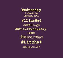 Hashtag Writer Week - Wednesday (dark tees) Unisex T-Shirt