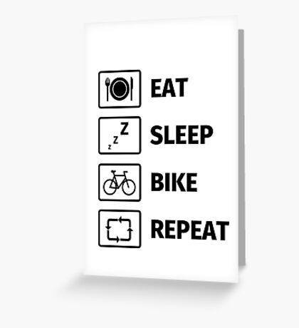 Eat Sleep Bike Repeat Greeting Card