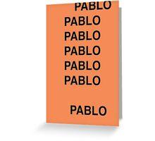 PABLO Greeting Card