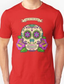 Day of the dead 2 Unisex T-Shirt