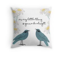 Three Little Birds, Part 2 Throw Pillow