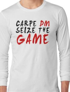 Carpe DM, Seize The Game - Dungeons & Dragons Long Sleeve T-Shirt