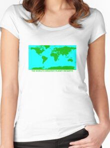 THE WORLD'S GREATEST PLANET ON EARTH Women's Fitted Scoop T-Shirt