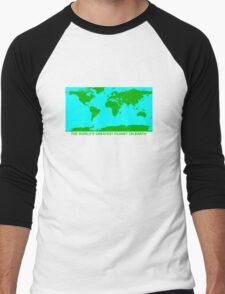 THE WORLD'S GREATEST PLANET ON EARTH Men's Baseball ¾ T-Shirt