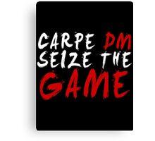 Carpe DM, Seize The Game - Dungeons & Dragons (White) Canvas Print