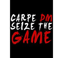 Carpe DM, Seize The Game - Dungeons & Dragons (White) Photographic Print