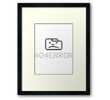 ERROR 404 Framed Print