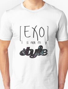 EXO IS NOT MY STYLE T-Shirt