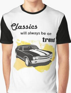 classics will always be on trend Graphic T-Shirt