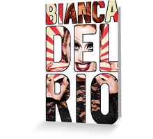 Bianca Del Rio Greeting Card