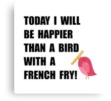 Bird With French Fry Canvas Print