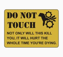 Do Not Touch Dying One Piece - Short Sleeve