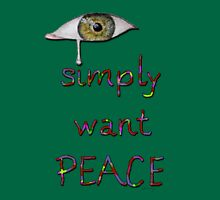 I simply want peace - Version 8 Classic T-Shirt