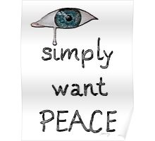 I simply want peace - Version 9 Poster